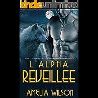 L'Alpha Reveillee (Série les Chroniques des Transformateurs réveillés) (French Edition)