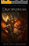 Drachenträume (Die Erste Drachenreiter 2)
