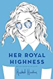 Her Royal Highness (Royals)