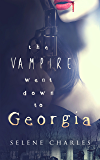The Vampire Went Down to Georgia (Southern Vampire Detective Book 3)