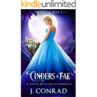 Cinders and Fae: A Retelling of Cinderella (The Joining Book 2)