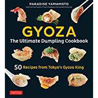 Gyoza: The Ultimate Dumpling Cookbook: 50 Recipes from Tokyo's Gyoza King - Pot Stickers, Dumplings, Spring Rolls and…