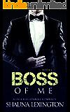 Boss of Me (Book Four): Alpha Billionaire Romance Series