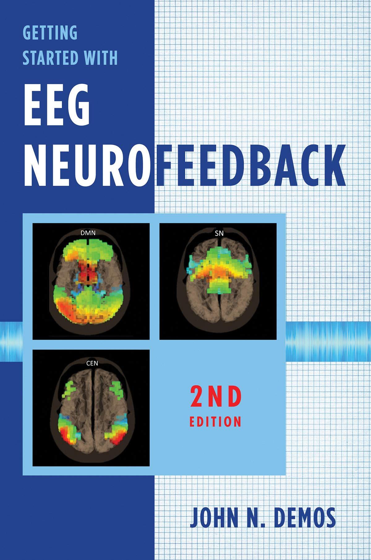 Getting Started with EEG Neurofeedback (Second Edition)