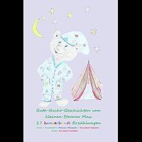 Gute-Nacht-Geschichten vom kleinen Stromer Max: 17 kunterbunte Erzählungen: Aus der Reihe: Gute-Nacht-Geschichten vom kleinen Stromer Max (German Edition)