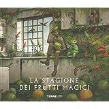 La stagione dei frutti magici