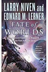 Fate of Worlds: Return from the Ringworld (Fleet of Worlds series Book 5) Kindle Edition