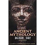 ANCIENT MYTHOLOGY Boxed Set (Illustrated Edition): Egyptian, Assyrian, Babylonian, Greek and Roman Mythology: Myths & Legends