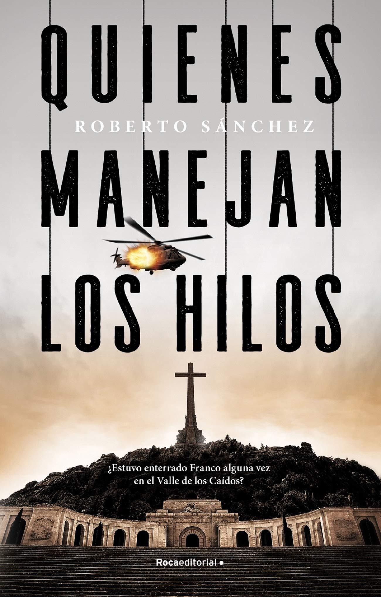 Quienes manejan los hilos: Amazon.es: Sánchez Ruiz, Roberto ...