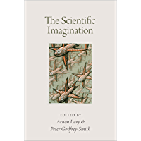 The Scientific Imagination (English Edition)