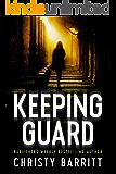 Keeping Guard