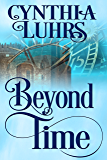 Beyond Time (A Knights Through Time Travel Romance Book 1)