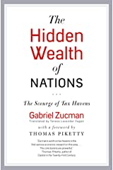 The Hidden Wealth of Nations: The Scourge of Tax Havens Kindle Edition