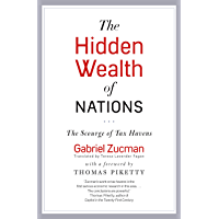 The Hidden Wealth of Nations: The Scourge of Tax Havens (English Edition)