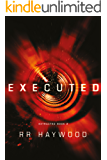 Executed (Extracted Trilogy Book 2)