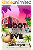 The Root of All Evil (Glock Grannies Cozy Mystery Book 2)