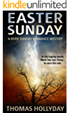 Easter Sunday (River Sunday Romance Mysteries Book 7)
