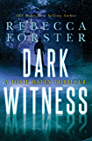 Dark Witness: A Josie Bates Thriller (The Witness Series Book 7) (English Edition)