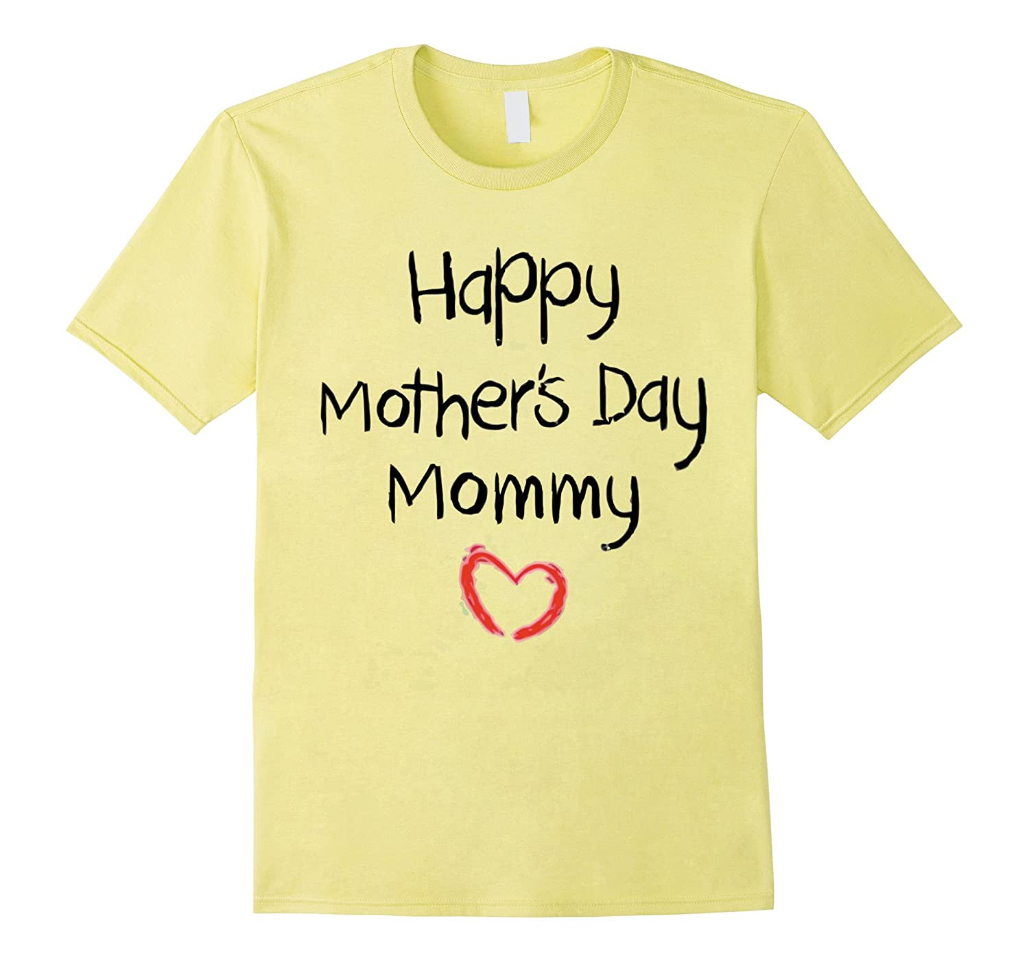 Happy Mother's day mommy shirt