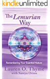 The Lemurian Way, Remembering Your Essential Nature