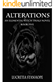 Alterations (An Elemental Witch Trials Novel Book 5)