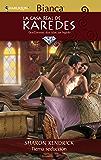 Tierna seducción (La Casa Real de Karedes)