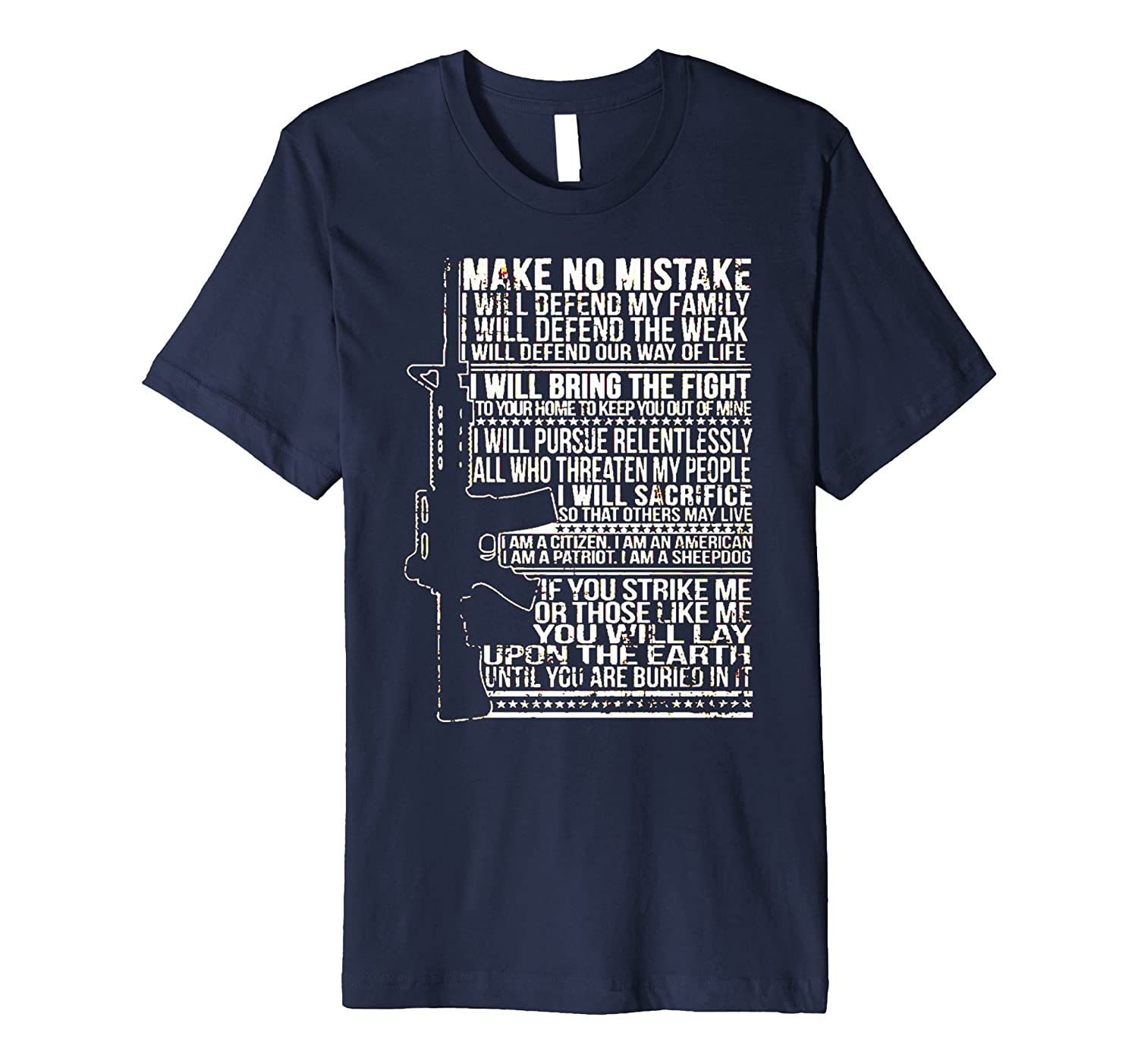 Military veteran with AR-15 Make no mistake shirt-CD