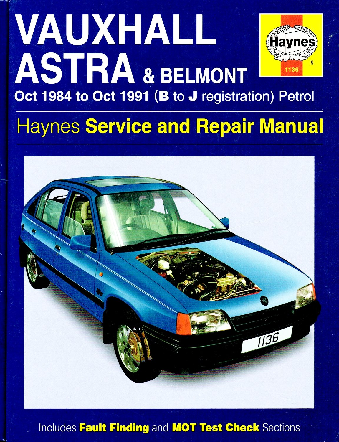 Vauxhall Astra Belmont Service Repair Manual: Amazon.co.uk: matthew minter  and mark coombs: 9781859600788: Books
