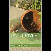Quiet River (English Edition)