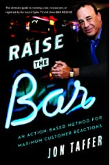 Raise the Bar: An Action-Based Method for Maximum Customer Reactions Kindle Edition