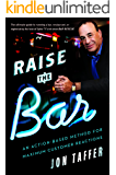 Raise the Bar: An Action-Based Method for Maximum Customer Reactions