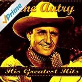 Gene Autry Greatest Hits