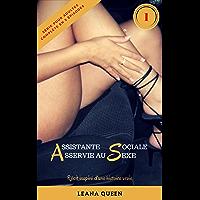 AS [Assistante Sociale - Asservie au Sexe] (Pour adultes uniquement): Partie 1 (French Edition)