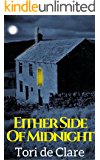 Either Side of Midnight (The Midnight Series Book 1): A Gripping Psychological Thriller