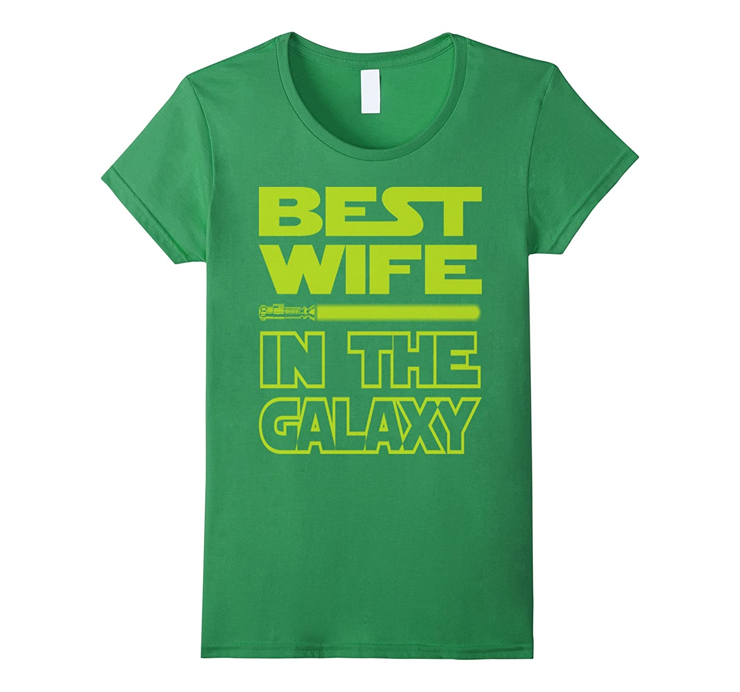 Women's Ladies Best Wife In The Galaxy shirts-alottee gift