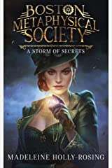 Boston Metaphysical Society: A Storm of Secrets Kindle Edition