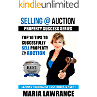 Selling @ Auction : Top 10 Tips to successfully SELL your property at Auction: Auction Success / Property Success series