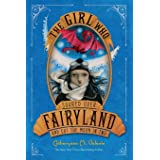 The Girl Who Soared Over Fairyland and Cut the Moon in Two (Fairyland, 3)