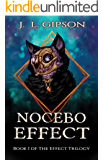 Nocebo Effect: (The Effect Trilogy Book One: A Novel of Cosmic Horror)