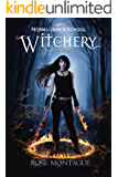 Norma Jean's School of Witchery: Book One: Jewel