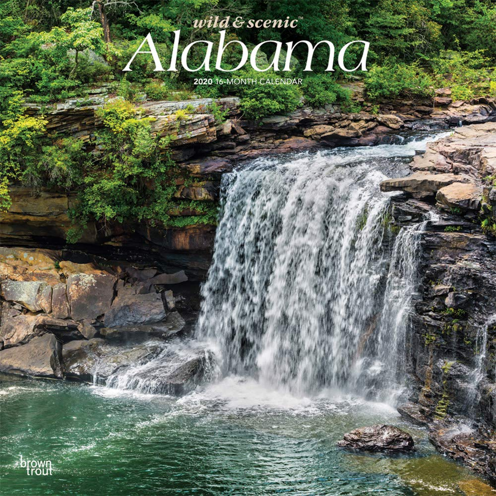 State Of Alabama 2021 Calendar Alabama Wild & Scenic 2020 12 x 12 Inch Monthly Square Wall