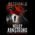 Betrayals (Cainsville Book 4)