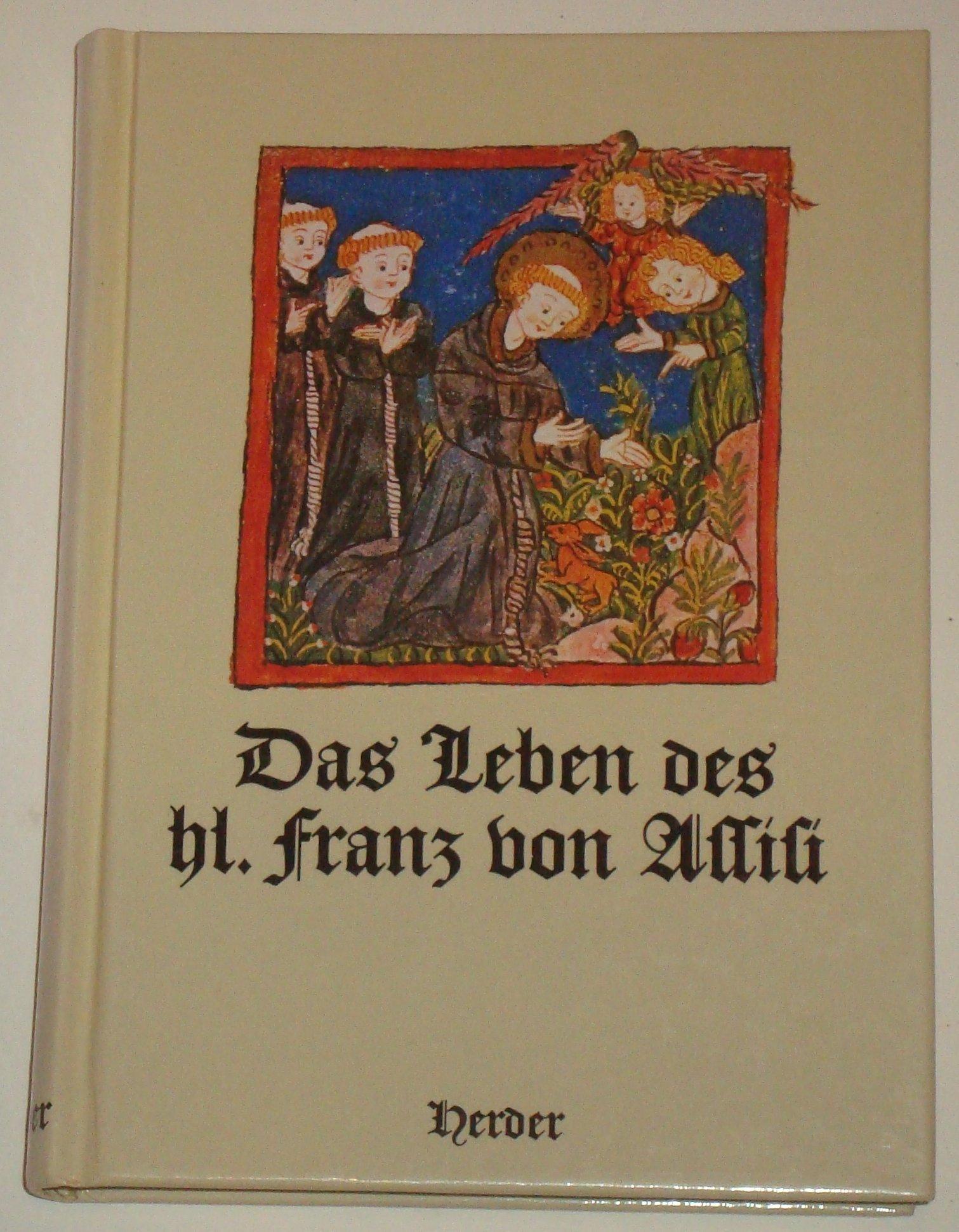 Das Leben Des Hl Franz Von Assisi Nach Der Legenda Maior Des