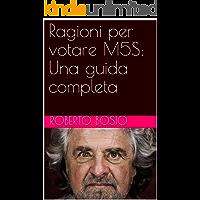 Ragioni per votare M5S: Una guida completa (Italian Edition)
