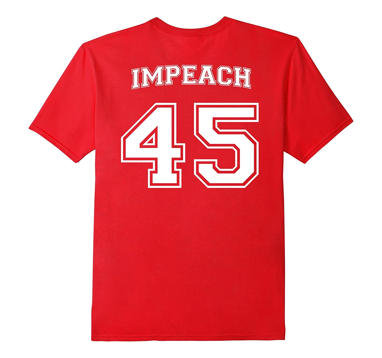 Impeach 45 Anti-Trump Patriotic Protest Resist T-Shirt-ln