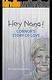 Hey Nana!: Connor's Story of Love