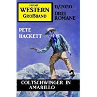 Coltschwinger in Amarillo: Western Großband 11/2020 (German Edition) book cover