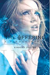 The Offering: A Pledge Novel Kindle Edition