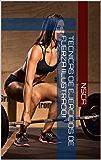 Tecnicas de ejercicios de Fuerza (Ilustrado)
