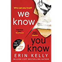 We Know You Know: the thrilling new suspense novel from the bestselling author of He Said/She Said
